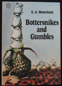 Bottersnikes & Gumbles by S. A. Wakefield
