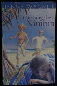 Catching the Nimbin by Jenny Wagner