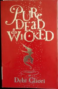 Pure Dead Wicked by Debi Gliori