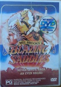 Blazing Saddles by the brilliant Mel Brooks