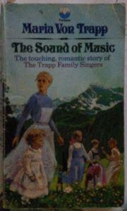 The Sound of Music by Maria Von Trapp