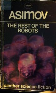 The Rest of the Robots Isaac Asimov
