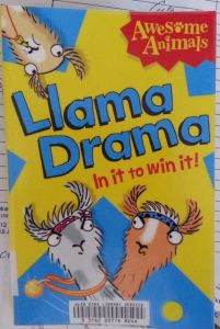 Llama Drama: In it to win it! by Rose Impey