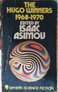 The Hugo Winners 1968-1970 edited by Isaac Asimov