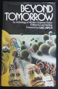 Beyond Tomorrow edited by Lee Harding, hard cover