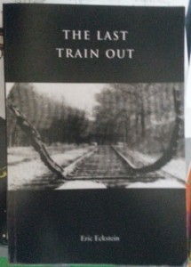 Last Train Out by Eric Eckstein