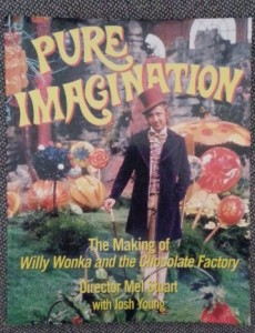Pure Imagination by Mel Stuart with Josh Young
