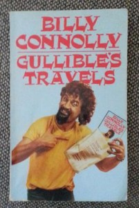 Gullible's Travels by Billy Connolly
