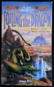 Point Fantasy: Foiling the Dragon by Susan Price