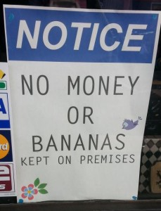No money or bananas