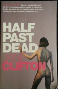 Half Past Dead by Jane Clifton