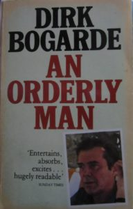 An Orderly Man by Dirk Bogarde