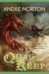 Quag Keep – Andre Norton