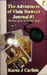 Doctor Jack & Other Tales The Adventures of Viola Stewart Journal #1 – Karen j Carlisle