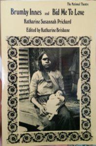Brumby Innes – Katharine Susannah Prichard