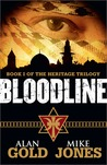 Heritage Trilogy: Bloodline – Alan Gold and Mike Jones