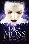 The Spider Goddess – Tara Moss