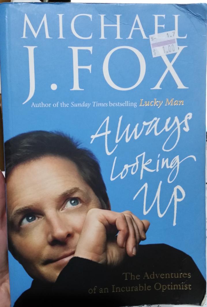 Always Looking Up – Michael J. Fox
