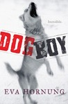 Dog Boy – Eva Hornung