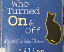 The Cat Who Turned On & Off – Lilian Jackson Braun