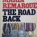 The Road Back – Erich Maria Remarque
